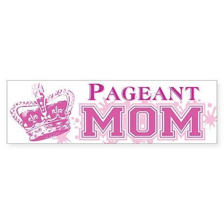 Pageant Mom Sticker (Bumper)