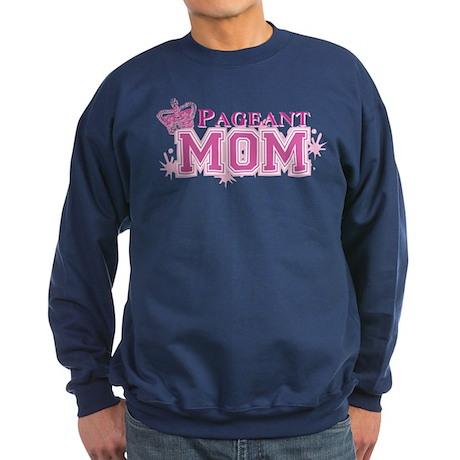 Pageant Mom Sweatshirt (dark)