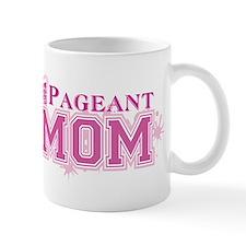 Pageant Mom Mug