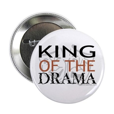 """King of the Drama"" Button"
