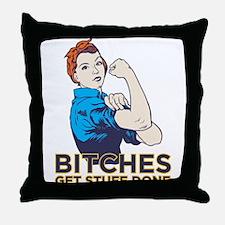 Bitches Throw Pillow