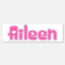 """Aileen"" Bumper Bumper Bumper Sticker"