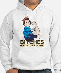 Bitches Hoodie