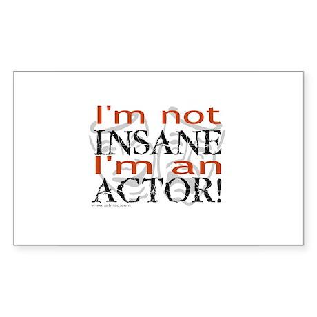 Insane Actor Rectangle Sticker