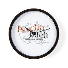 Psycho B!tch Wall Clock