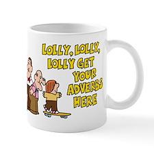 Lolly Lolly Lolly Mug