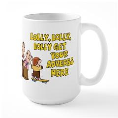 Lolly Lolly Lolly Large Mug