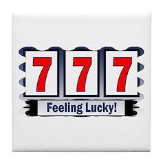 777 Feeling Lucky! Tile Coaster