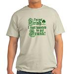 Not IRISH Just DRUNK Light T-Shirt