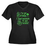 Not IRISH Just DRUNK Women's Plus Size V-Neck Dark