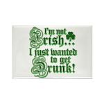 Not IRISH Just DRUNK Rectangle Magnet