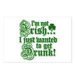 Not IRISH Just DRUNK Postcards (Package of 8)