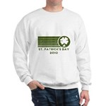 St. Patrick's Day 2010 Sweatshirt
