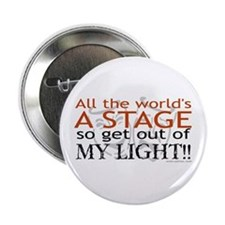 """Get Out Of My Light! 2.25"""" Button"""