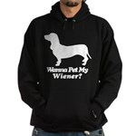 Wanna Pet My Wiener? Hoodie (dark)