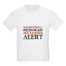 Warning: Redhead Actress Kids T-Shirt