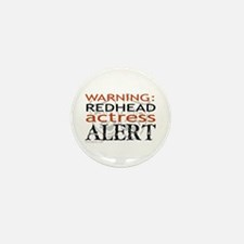 Warning: Redhead Actress Mini Button (10 pack)