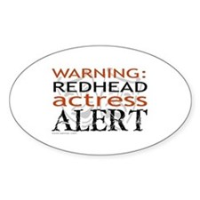 Warning: Redhead Actress Oval Decal