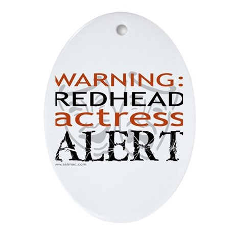 Warning: Redhead Actress Oval Ornament