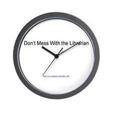 Don't Mess With the Librarian Wall Clock