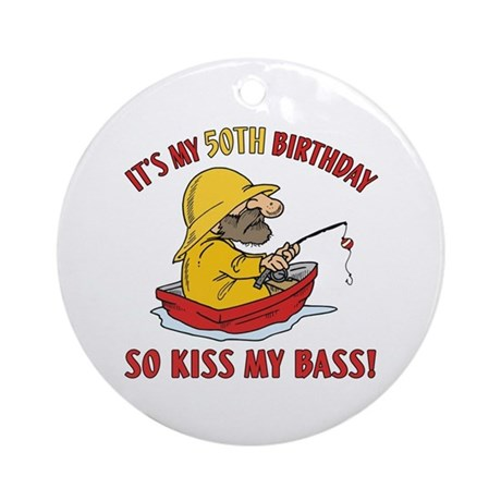 Fishing Gag Gift For 50th Birthday Ornament (Round
