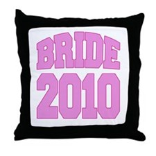 Bride 2010 Throw Pillow