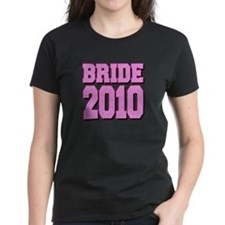 Bride 2010 Pink Shadowed Tee
