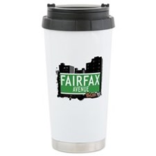 Fairfax Av, Bronx, NYC Travel Mug
