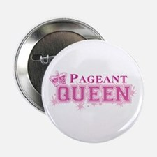 """Pageant Queen 2.25"""" Button"""
