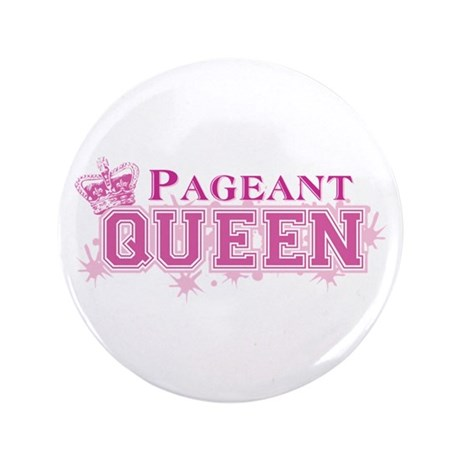 """Pageant Queen 3.5"""" Button (100 pack)"""