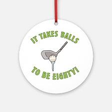 80th Birthday Golfing Gag Ornament (Round)