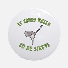60th Birthday Golfing Gag Ornament (Round)