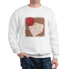 Kickball/Ass Sweatshirt