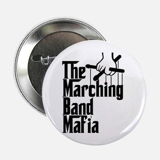 """Marching Band Mafia 2.25"""" Button"""