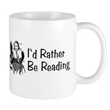 I'd Rather Be Reading Small Mug