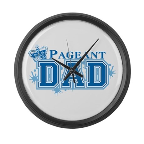 Pageant Dad Large Wall Clock