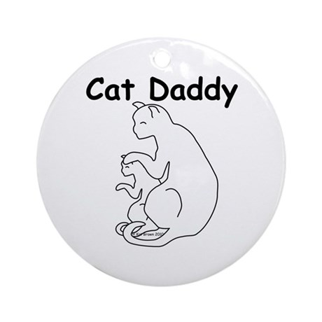 Cat Daddy Ornament (Round)