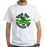 Rock Out With Your Shamrock Out White T-Shirt