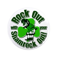 Rock Out With Your Shamrock Out 3.5