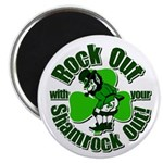 Rock Out With Your Shamrock Out Magnet