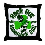 Rock Out With Your Shamrock Out Throw Pillow