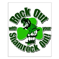 Rock Out With Your Shamrock Out Posters