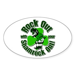 Rock Out With Your Shamrock Out Decal