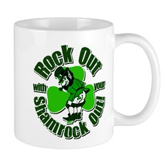 Rock Out With Your Shamrock Out Mug