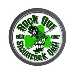 Rock Out With Your Shamrock Out Wall Clock