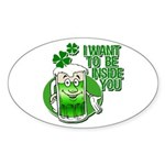 I Want To Be Inside You Sticker (Oval)