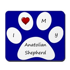 Blue I Love My Anatolian Shepherd Mouse Pad