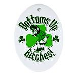 Bottoms Up Bitches Leprechaun Ornament (Oval)
