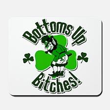 Bottoms Up Bitches Leprechaun Mousepad
