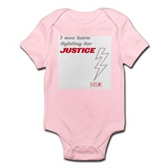 Infant Onesie - Born Fighting for Justice